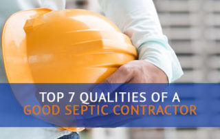 Top Qualities of a Good Septic Contractor