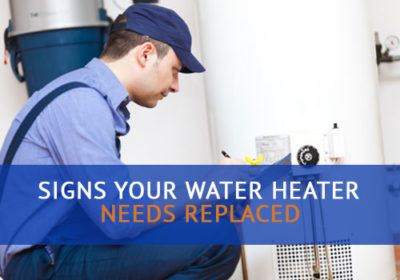 Signs Your Water Heater Needs Replaced