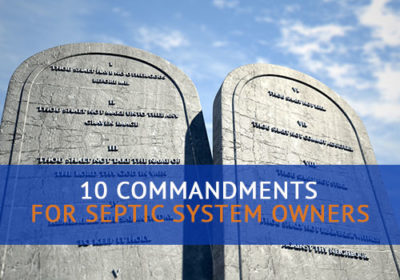 10 Commandments for Septic Owners