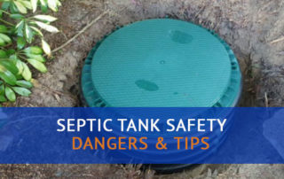Septic Tank Safety Tips