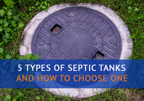 5 Types Of Septic Tanks Advanced Septic Services