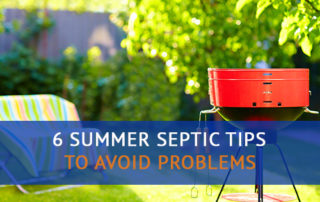 6 Summer Septic Tips to Avoid Septic Problems