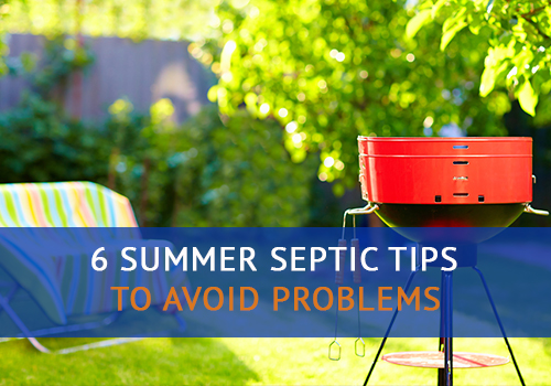 6 Summer Septic Tips to Avoid Problems