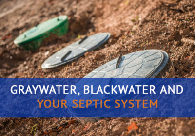 Graywater, Blackwater and Your Septic System