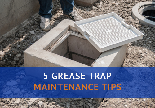 Grease Trap Maintenance Tips