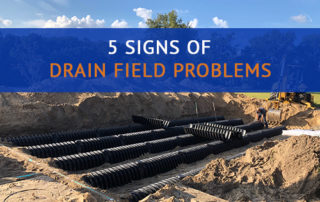 5 Signs of Drain Field Problems