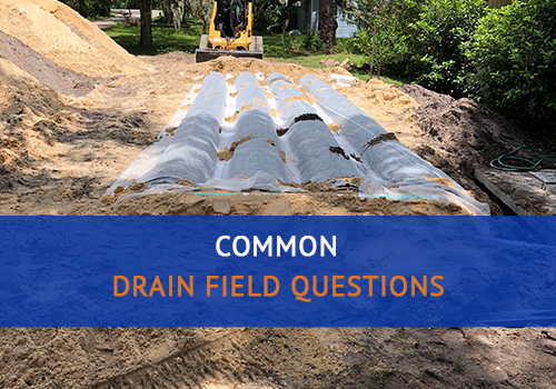 Common Drain field Questions