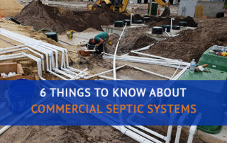 6 Things to Know About Commercial Septic Systems