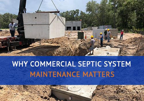 Why Commercial Septic System Maintenance Matters
