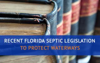 Recent Florida Septic Legislation to Protect Waterways