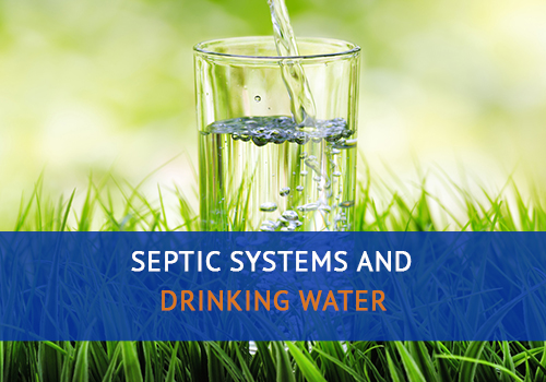 Septic Systems and Drinking Water
