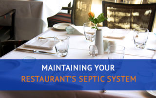 Maintaining Your Restaurant's Septic System