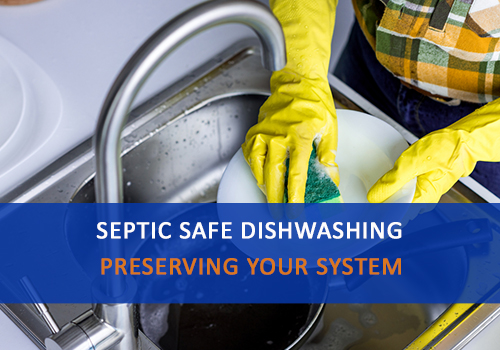 Septic Safe Dishwashing Tips