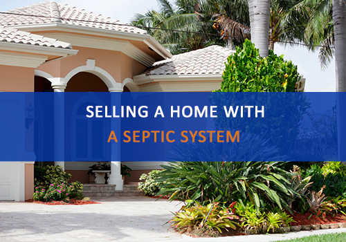 Selling a Home with a Septic System in Florida, Advanced Septic Systems