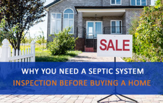 "Photo of a Home with ""Sale"" sign and the words ""Why You Need a Septic System Inspection Before Buying a Home"" overlaid."